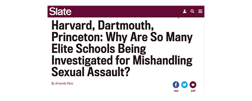 Harvard, Dartmouth, Princeton: Why Are So Many Elite Schools Being Investigated for Mishandling Sexual Assault?